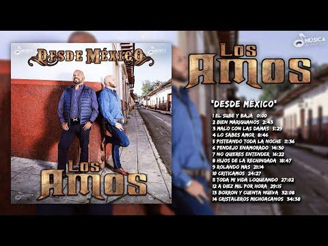 Los Amos - Desde Mexico (Disco Completo)