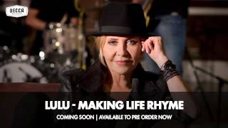 Lulu 2015 announces her brand new album Making Life Rhyme