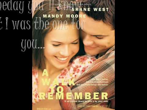 Someday We'll Know- a walk to remember - with lyrics