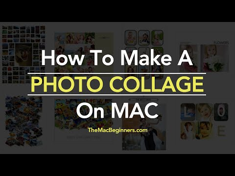 How To Make A Photo Collage on Mac 2017 - #Collage Tutorial