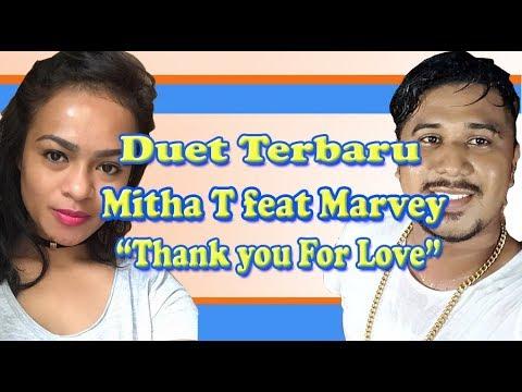 Duet Terbaik Mitha Talahatu ft Marvey Kaya | Thank You For Love | 2018