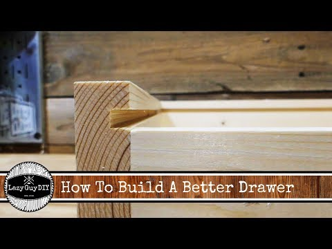 How To Build A Better Drawer