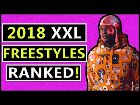 2018 XXL Freestyles RANKED From Worst to Best
