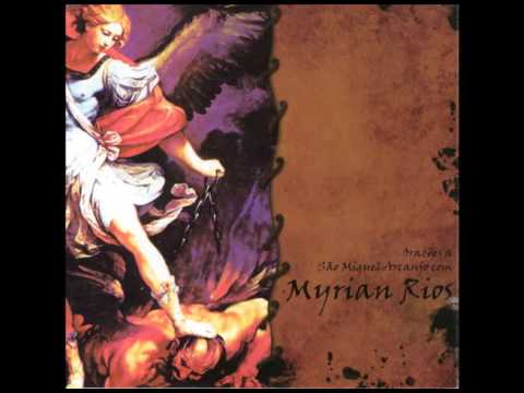 CD Orações a São Miguel Arcanjo Com Myrian Rios - Rosário a São Miguel Arcanjo