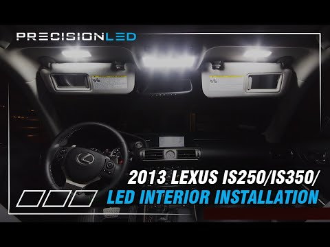 Lexus IS250/IS350/F-Sport LED Interior How To Install 3rd Gen 2013-Present