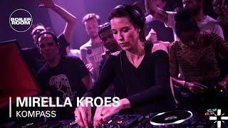 MIRELLA KROES | Boiler Room x Kompass