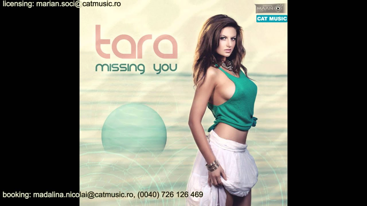 Tara - Missing You (Official Single)
