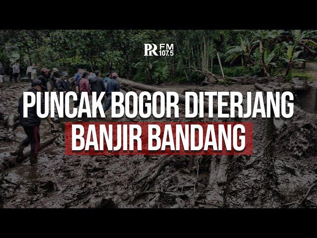 Banjir Bandang Terjang Kawasan Puncak Kabupaten Bogor, Begini Nasib Ratusan Warga Cisarua
