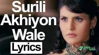 Download lagu Surili Akhiyon Wale Lyrics Veer Rahat Fateh Ali Khan MP3