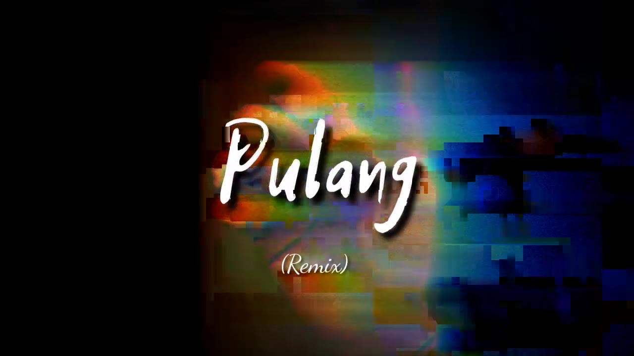 Pulang (Remix) - Fynn, Fatkeem, Maddayz