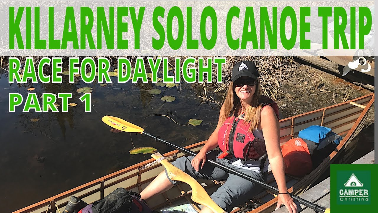 Killarney Solo Canoe Trip - Paddle Paddle Wind - Part 1/4