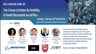 Self Driving Cars 101 - Future of Urban Air Mobility Panel