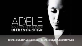 Adele - Rolling In The Deep (Unreal & Operator Dubstep Remix)