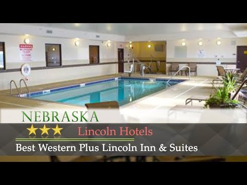 Best Western Plus Lincoln Inn & Suites - Lincoln Hotels, Nebraska
