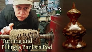 44 Woodturning a Banksia Pod with Bronze Infill - Trypophobia?