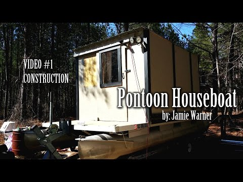 Pontoon Houseboat (Video #1)