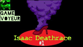 Isaac Deathrace Ep. 1 - Sweet Release