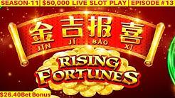 High Limit RISING FORTUNES Slot Machine $26.40 Bet Bonus - Live Slot Play  SEASON-11   EPISODE #13