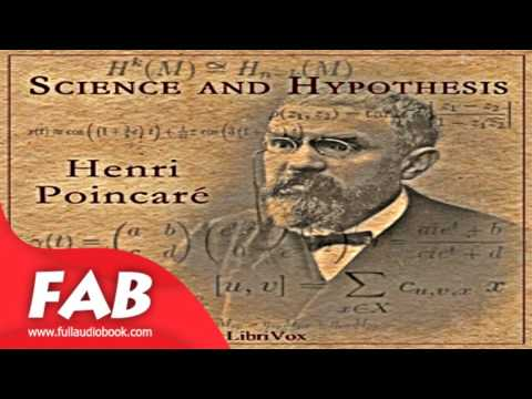 Science and Hypothesis Full Audiobook by Henri POINCARÉ by  Genre(s): *