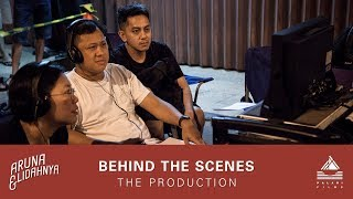 Behind the Scenes #5: The Production | #ArunaDanLidahnya di Bioskop 27 September 2018