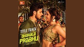 """Dharala Prabhu Title Track (From """"Dharala Prabhu"""")"""