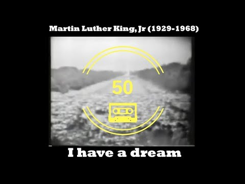 I HAVE A DREAM // Martin Luther King // 50 Year Tribute (Mashup)