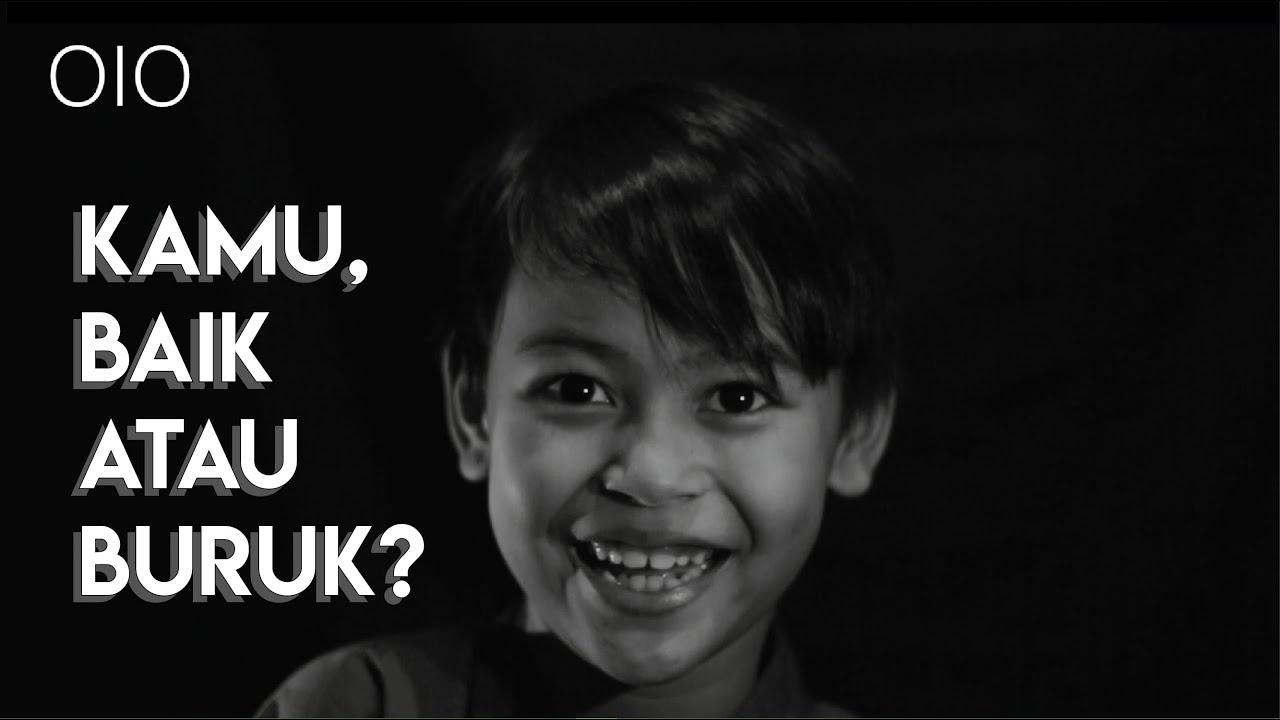 KAMU ITU BAIK ATAU BURUK ? | My Opinion | S1 Ep3