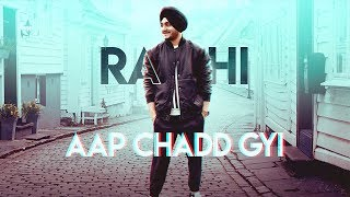 Aap Chadd Gyi (Full Song) Rahi | Latest Punjabi Songs 2019 | New Punjabi Songs 2019