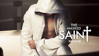 The Masked Saint - Full Movie