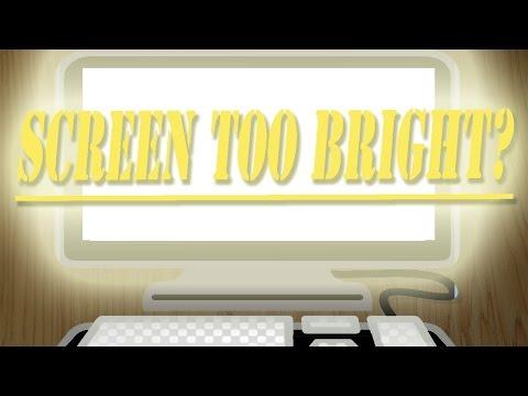 Reduce computer screen brightness to STOP Eye strain or Headache