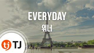 [TJ노래방] EVERYDAY - 위너(WINNER) / TJ Karaoke