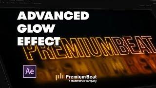 Gelişmiş Işıma Efekti Oluşturmak için nasıl Etkileri | PremiumBeat.com Sonra
