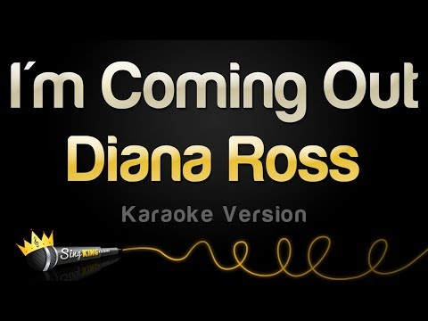 Diana Ross - I'm Coming Out (Karaoke Version)