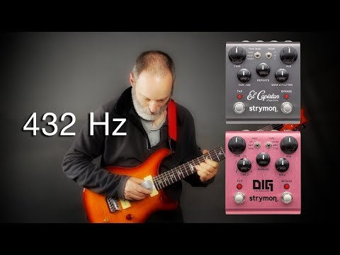 Ambient Guitar Meditation at 432Hz with Strymon El Capistan / DIG