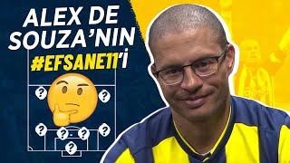Alex de Souza'nın #Efsane11'i (2. Bölüm)