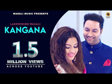 Kangana (Full Song) | Lakhwinder Wadali | Aar Bee | Wadali Music | Latest Punjabi Song 2018