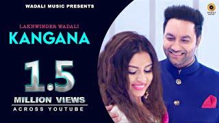 kangana full song lakhwinder wadali aar bee wadali music latest punjabi song 2018