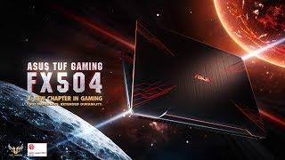 ASUS TUF Gaming FX504 - Oyunculukta yeni bir bölüm