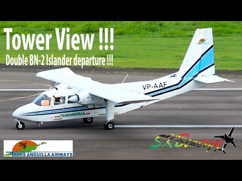 Double BN-2 Islander departure !!! Trans Anguilla Airways departing St. Kitts (Tower View)
