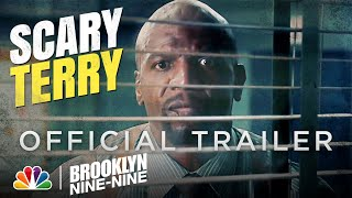 SCARY TERRY | Official Trailer - Brooklyn Nine-Nine