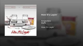 Maffii ft. Ampichino - How Its Layin