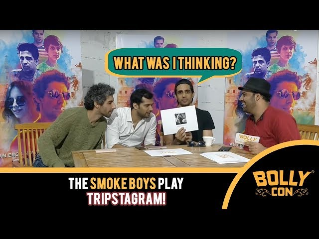 The #Smoke Boys Jim Sarbh, Gulshan Devaiah & Neil Bhoopalam Play #Tripstagram: Part 2 | BollyCon