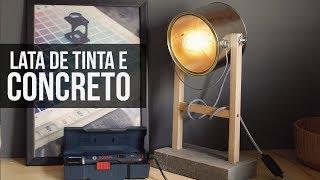 Como fazer uma Luminária com Lata de Tinta e Concreto