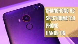 Changhong H2 Spectrometer Phone Hands-on