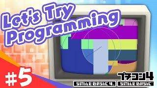 [SmileBASIC 4] Let's Try Programming #5 ~Draw Lines and Circles in Messy Ways~[Nintendo Switch™]