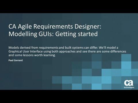 CA Agile Requirements Designer: Modelling Graphical User Interfaces: Getting Started