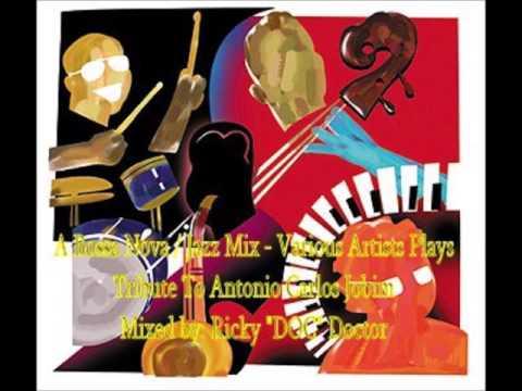 A Bossa Nova / Jazz Mix - Various Artists Plays Tribute to Antonio Carlos Jobim (By: DOC)