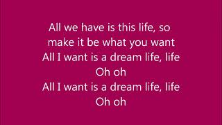 Dream Life, Life lyrics by Colbie Caillat