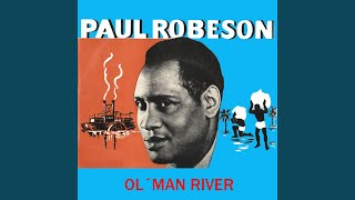 Provided to YouTube by The Orchard Enterprises Jerusalem · Paul Robeson Ol' Man River ℗ 2011 Discos Cada Released on: 2011-01-03 Auto-generated by ...