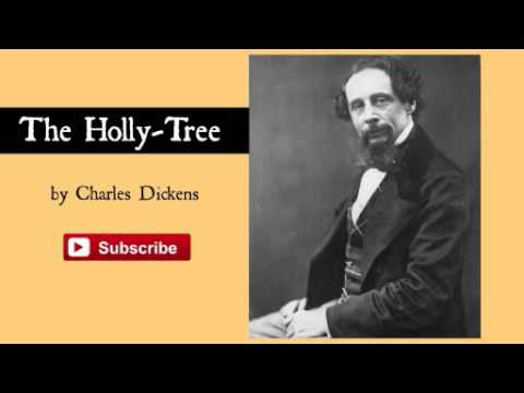 The Holly Tree by Charles Dickens - Audiobook